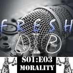 Morality fresh air S01E03