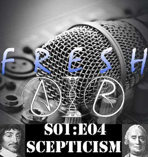 fresh air S01E04 Scepticism