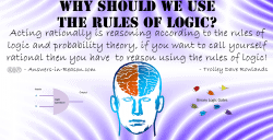 Why should we use the rules of logic