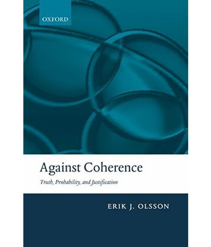Arguments against coherence.
