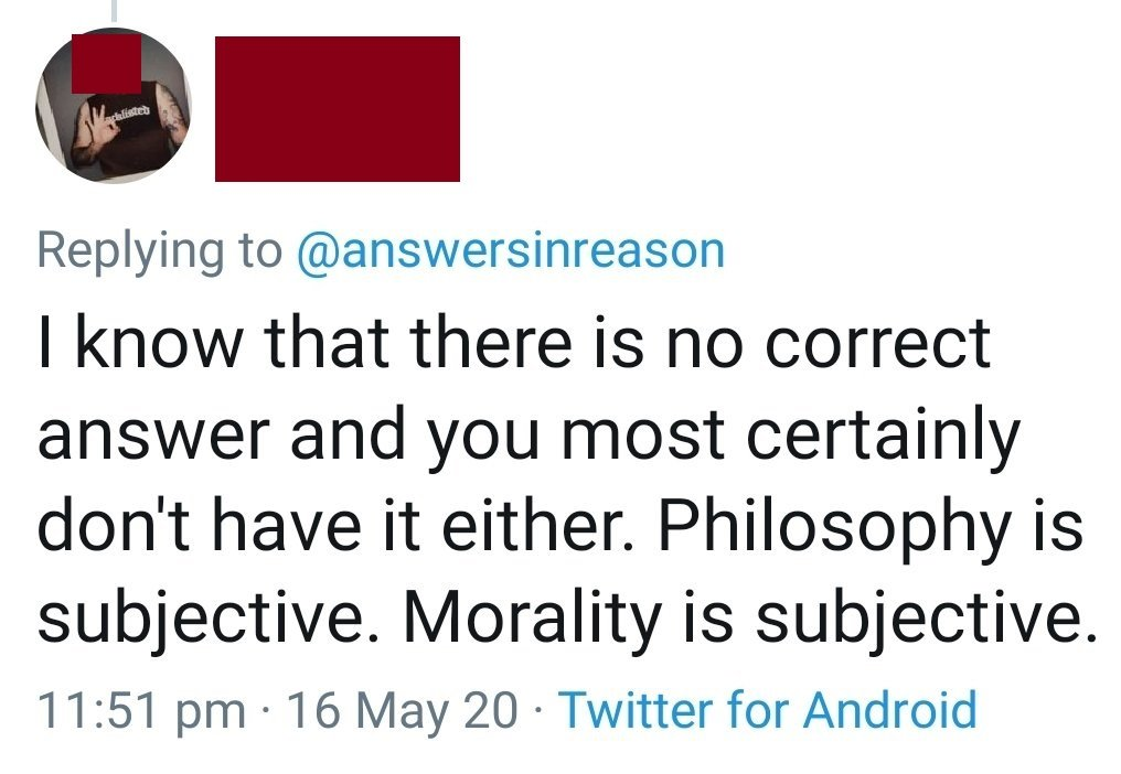 Philosophy and Morality are subjective apparently