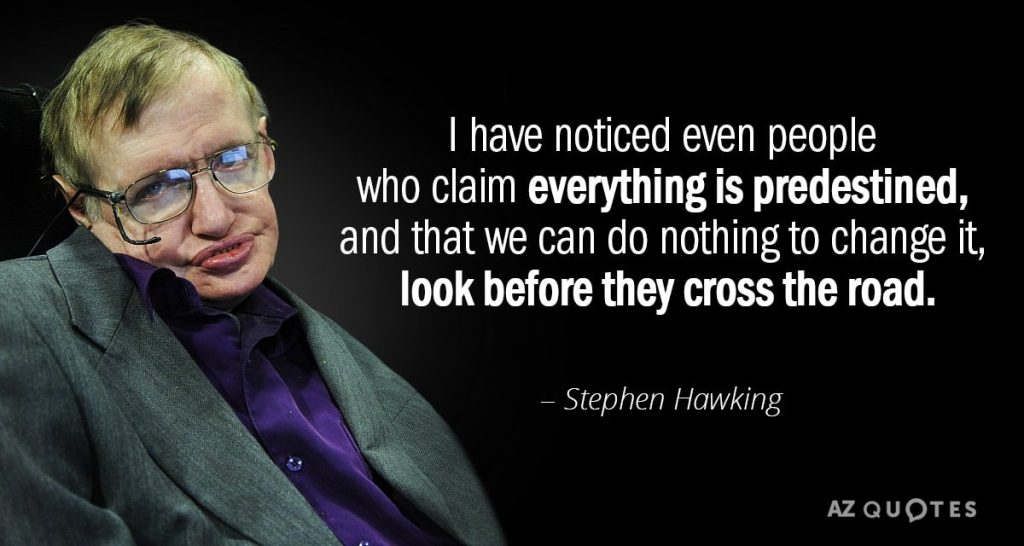 Stephen Hawking on Free Will