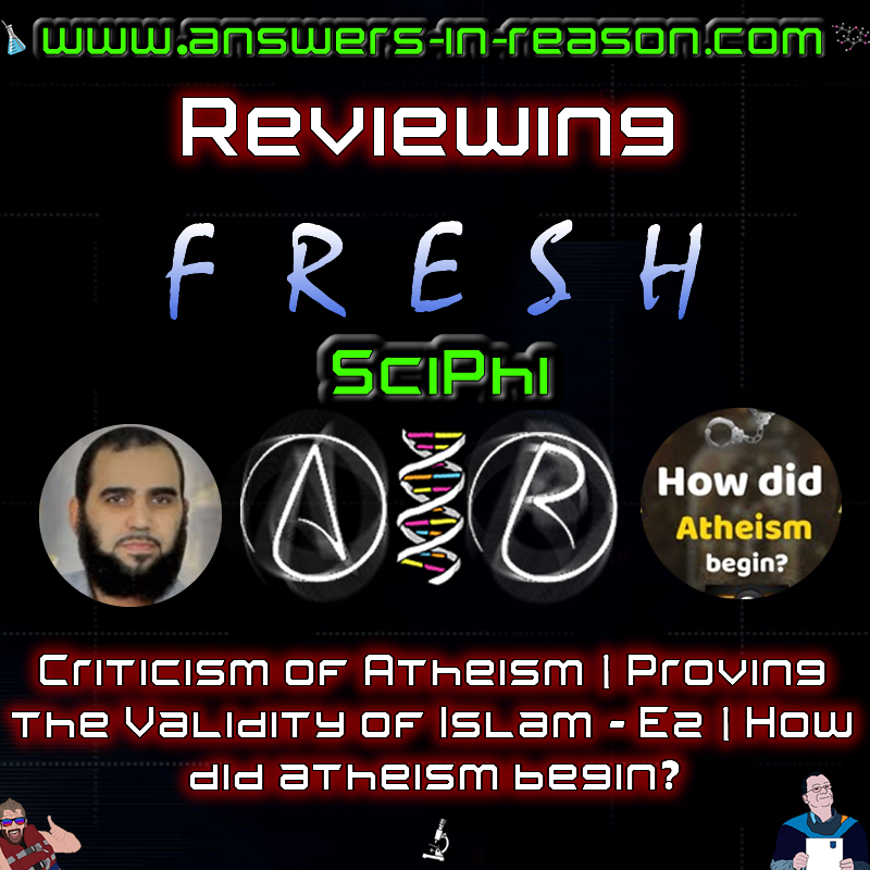 Reviewing criticism of atheism proving the validity of islam how did atheism begin