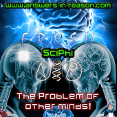 The Problem of Other Minds - SciPhi Show Title Image